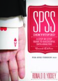 SPSS Demystified.  A Step-by-Step Guide to Successful Data Analysis
