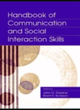 Handbook of communication and social interaction skills