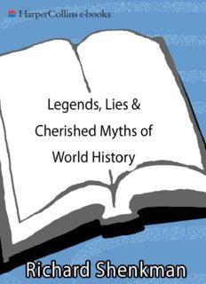 Legends, lies & cherished myths of world history