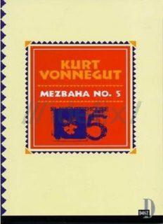 Mezbaha No 5 - Kurt Vonnegut