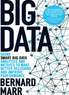 Big data  Using SMART Big Data, Analytics and Metrics To Make Better Decisions and Improve Performance