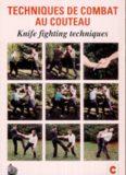 Techniques de combat au couteau: Knife Fighting Techniques