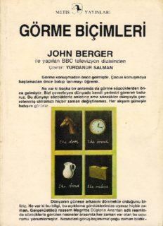Görme Biçimleri - John Berger
