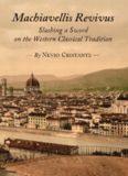 Machiavellis Revivus: Slashing a Sword on the Western Classical Tradition
