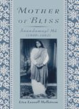 Mother of Bliss: Anandamayi Ma (1896-1982)