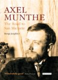 Axel Munthe: The Road to San Michele