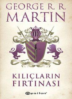 Kılıçların Fırtınası - George R. R. Martin