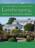 How to open & operate a financially successful landscaping, nursery, or lawn service business : with companion CD-ROM