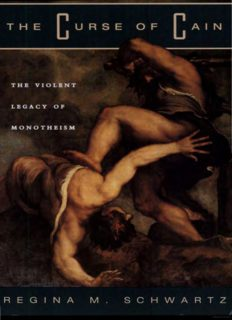 The Curse of Cain. The Violent Legacy of Monotheism