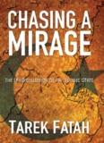 Chasing-a-Mirage-The-book copy - Tarek Fatah