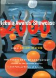 Nebula Awards Showcase 2000: The Year's Best SF and Fantasy Chosen by the Science Fiction