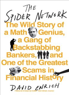 The Spider Network: The Wild Story of a Maths Genius, a Gang of Backstabbing Bankers, and One of the Greatest Scams in Financial History