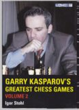 Garry Kasparov's Greatest Chess Games, Volume 2