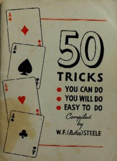 50 tricks you can do, you will do, easy to do: card tricks that require no sleight-of-hand