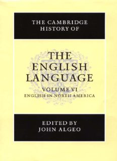 The Cambridge History of the English Language, Vol. 6: English in North America (Volume 6)