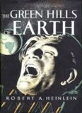 Heinlein, Robert A - The Green Hills of Earth (Collected Stor