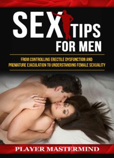 Sex Tips for Men: From Controlling Erectile Dysfunction and Premature Ejaculation to Understanding Female Sexuality (Player Mastermind)