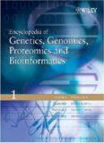 Encyclopedia of Genetics, Genomics, Proteomics and Bioinformatics
