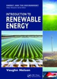 Introduction to Renewable Energy (Energy and the Environment series)