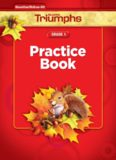 Reading Triumphs. Grade 1. Practice Book