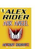 Alex Rider Book 6 - Ark Angel