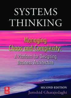 Systems Thinking, : Managing Chaos and Complexity: A Platform for Designing Business Architecture