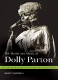The Words and Music of Dolly Parton: Getting to Know Country's ''Iron Butterfly'' (The Praeger Singer-Songwriter Collection)