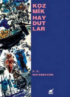 Kozmik Haydutlar - A.C. Weisbecker