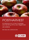 Postharvest: An Introduction to the Physiology and Handling of Fruit and Vegetables