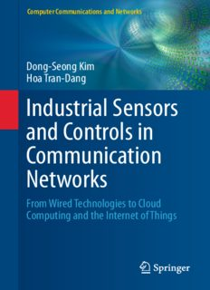 Industrial Sensors and Controls in Communication Networks: From Wired Technologies to Cloud Computing and the Internet of Things