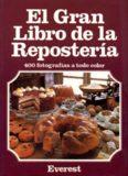 El Gran libro de la Repostería (Grandes libros de cocina)