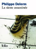 La sieste assassinée