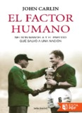 El factor humano - John Carlin.pdf