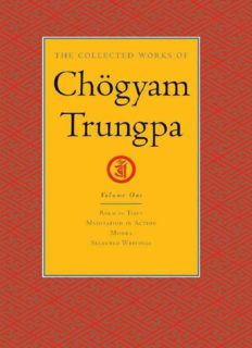 The Collected Works of Chögyam Trungpa: Volume 1