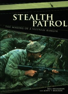 Stealth Patrol: The Making of a Vietnam Ranger, 1968-70