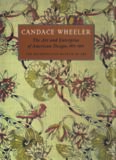 Candace Wheeler: The Art and Enterprise of American Design, 1875-1900