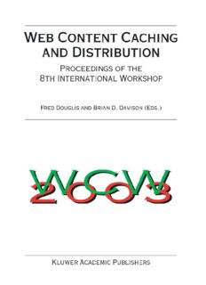 Web Content Caching and Distribution: Proceedings of the 8th International Workshop, IBM T.J. Watson Research Center, Hawthorne, New York, USA, September 29-October 1, 2003