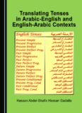 Translating Tenses in Arabic-English and English-Arabic Contexts