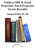 Guide to OBE & Astral Projection: Astral Projection Secrets Revealed
