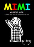 Mimi volume one, a picture story book for young boys and girls