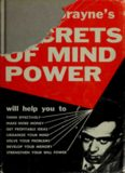 Harry Lorayne's Secrets of Mind Power: How to Organize and Develop the Hidden Powers of Your Mind