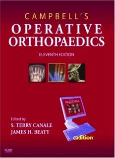 Campbell's Operative Orthopaedics, 11th Edition