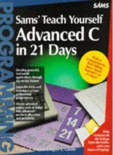 Sams' Teach Yourself Advanced C in 21 Days (Sams Teach Yourself)