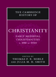 The Cambridge History of Christianity, Volume 3: Early Medieval Christianities c. 600