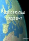 WORLD REGIONAL GEOGRAPHY - Brett's Geography Portal