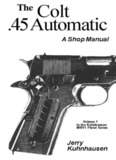 The Colt .45 Automatic - A Shop Manual
