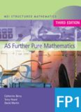 MEI AS Further Pure Mathematics: Book 1 (MEI Structured Mathematics (A+AS Level))
