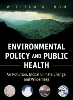 Environmental Policy and Public Health: Air Pollution, Global Climate Change, and Wilderness (Public Health Environmental Health)