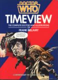 Doctor Who: Timeview: The Complete Doctor Who Illustrations of Frank Bellamy