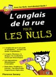 L'Anglais de la rue - Guide de conversation Pour les Nuls